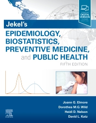 Cover image for Jekel's Epidemiology, Biostatistics, Preventive Medicine, and Public Health