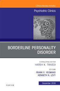 Cover image for Borderline Personality Disorder, An Issue of Psychiatric Clinics of North America