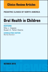Cover image for Oral Health in Children, An Issue of Pediatric Clinics of North America
