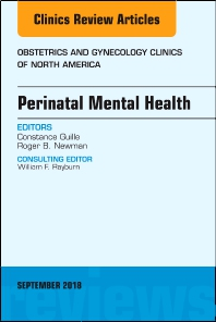 Cover image for Perinatal Mental Health, An Issue of Obstetrics and Gynecology Clinics
