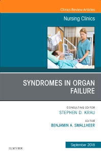 Cover image for Syndromes in Organ Failure, An Issue of Nursing Clinics
