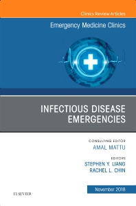 Cover image for Infectious Disease Emergencies, An Issue of Emergency Medicine Clinics of North America