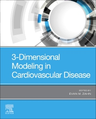 Cover image for 3-Dimensional Modeling in Cardiovascular Disease