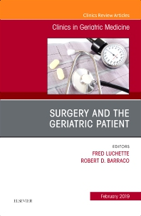 Cover image for Surgery and the Geriatric Patient, An Issue of Clinics in Geriatric Medicine