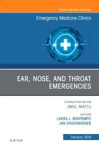 Cover image for Ear, Nose, and Throat Emergencies, An Issue of Emergency Medicine Clinics of North America