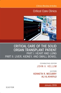 Cover image for Critical Care of the Solid Organ Transplant Patient, An Issue of Critical Care Clinics