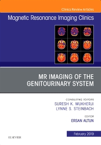 Cover image for MRI of the Genitourinary System, An Issue of Magnetic Resonance Imaging Clinics of North America