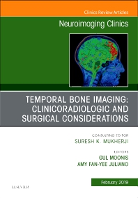 Cover image for Temporal Bone Imaging: Clinicoradiologic and Surgical Considerations, An Issue of Neuroimaging Clinics of North America