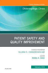 Patient Safety, An Issue of Otolaryngologic Clinics of North America - 1st Edition - ISBN: 9780323654814, 9780323654821
