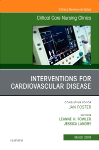 Cover image for Interventions for Cardiovascular Disease, An Issue of Critical Care Nursing Clinics of North America