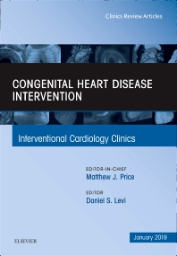 Cover image for Congenital Heart Disease Intervention, An Issue of Interventional Cardiology Clinics