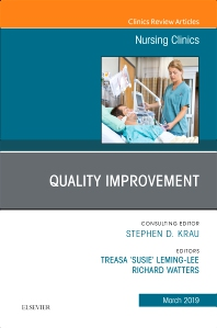 Cover image for Quality Improvement, An Issue of Nursing Clinics