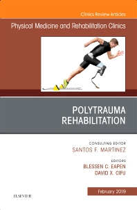Cover image for Polytrauma Rehabilitation, An Issue of Physical Medicine and Rehabilitation Clinics of North America