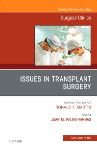 Cover image for Issues in Transplant Surgery, An Issue of Surgical Clinics