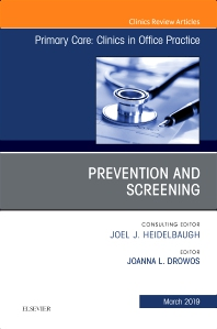 Cover image for Prevention and Screening, An Issue of Primary Care: Clinics in Office Practice
