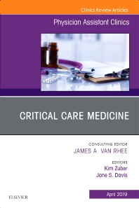 Cover image for Critical Care Medicine, An Issue of Physician Assistant Clinics