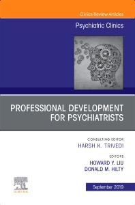 Cover image for Professional Development for Psychiatrists, An Issue of Psychiatric Clinics of North America