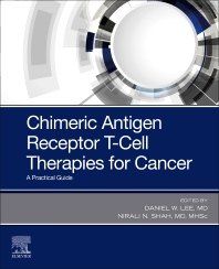 Cover image for Chimeric Antigen Receptor T-Cell Therapies for Cancer