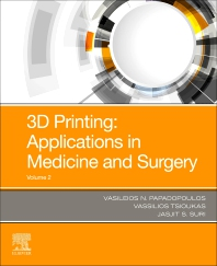 Cover image for 3D Printing: Applications in Medicine and Surgery Volume 2