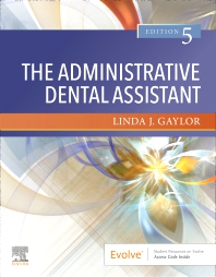 The Administrative Dental Assistant - 5th Edition - ISBN: 9780323672429