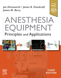 Anesthesia Equipment - 3rd Edition - ISBN: 9780323672795, 9780323775489