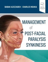 Management of Post-Facial Paralysis Synkinesis - 1st Edition - ISBN: 9780323673310