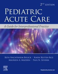 Pediatric Acute Care - 2nd Edition - ISBN: 9780323673327, 9780323755825