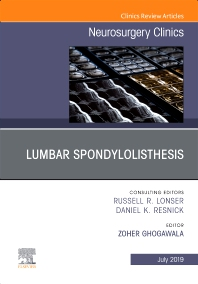 Lumbar Spondylolisthesis, An Issue of Neurosurgery Clinics of North America - 1st Edition - ISBN: 9780323673358