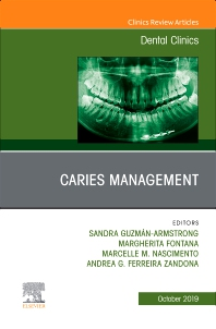 Cover image for Caries Management, An Issue of Dental Clinics of North America