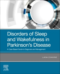 Disorders of Sleep and Wakefulness in Parkinson's Disease - 1st Edition - ISBN: 9780323673747, 9780323673754