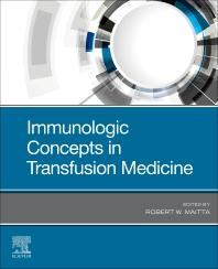 Immunologic Concepts in Transfusion Medicine - 1st Edition - ISBN: 9780323675093, 9780323675109