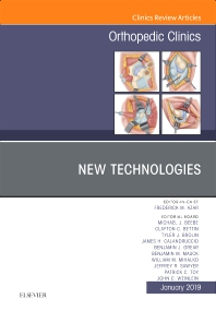 Cover image for New Technologies, An Issue of Orthopedic Clinics