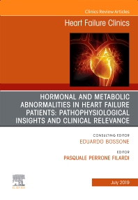 Cover image for Hormonal and Metabolic Abnormalities in Heart Failure Patients: Pathophysiological Insights and Clinical Relevance', An Issue of Heart Failure Clinics
