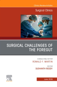 Cover image for Management of the Foregut, An Issue of Surgical Clinics