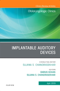 Cover image for Implantable Auditory Devices, An Issue of Otolaryngologic Clinics of North America