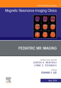 Cover image for Pediatric MR Imaging, An Issue of Magnetic Resonance Imaging Clinics of North America