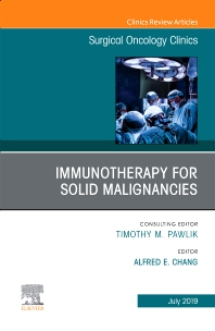 Cover image for Immunotherapy for Solid Malignancies, An Issue of Surgical Oncology Clinics of North America