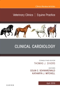 Cover image for Clinical Cardiology, An Issue of Veterinary Clinics of North America: Equine Practice