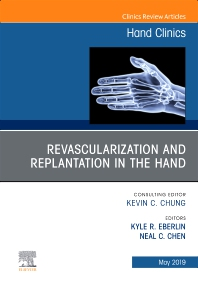 Cover image for Revascularization and Replantation in the Hand, An Issue of Hand Clinics