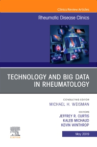Cover image for Technology and Big Data in Rheumatology , An Issue of Rheumatic Disease Clinics of North America