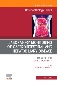 Cover image for Laboratory Monitoring of Gastrointestinal and Hepatobiliary Disease, An Issue of Gastroenterology Clinics of North America