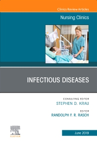 Cover image for Infectious Diseases, An Issue of Nursing Clinics