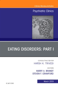 Cover image for Eating Disorders: Part I, An Issue of Psychiatric Clinics of North America