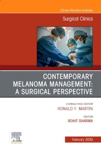 Melanoma, An Issue of Surgical Clinics - 1st Edition - ISBN: 9780323678940, 9780323678957