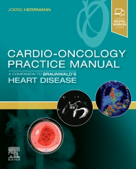 Cover image for Cardio-Oncology Practice Manual: A Companion to Braunwald's Heart Disease