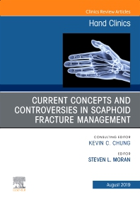 Cover image for Current Concepts and Controversies in Scaphoid Fracture Management, An Issue of Hand Clinics