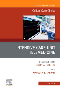 Cover image for Intensive Care Unit Telemedicine, An Issue of Critical Care Clinics