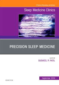 Cover image for Precision Sleep Medicine, An Issue of Sleep Medicine Clinics