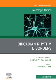 Cover image for Circadian Rhythm Disorders , An Issue of Neurologic Clinics