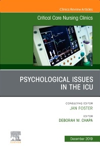 Cover image for Psychologic Issues in the ICU, An Issue of Critical Care Nursing Clinics of North America